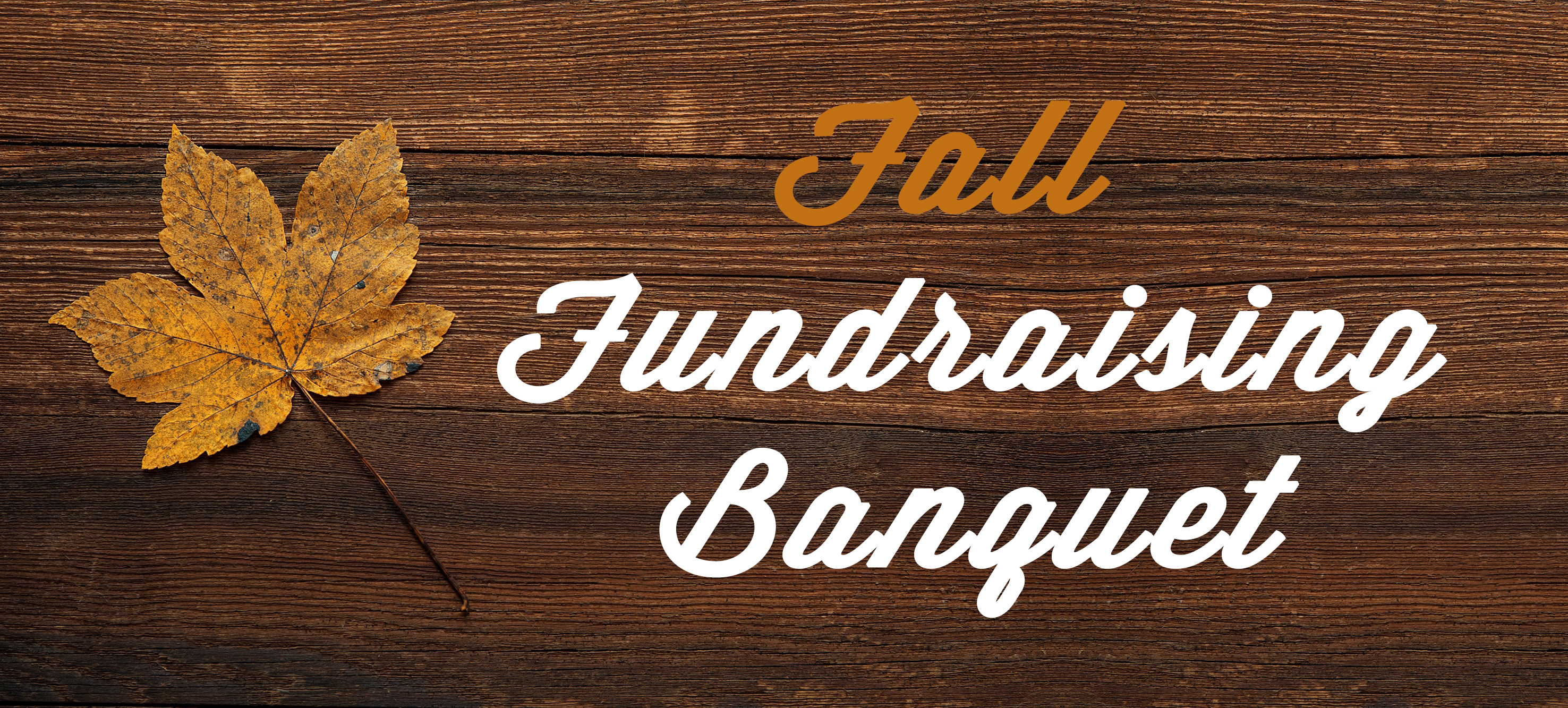 Fall Fundraising Banquet - October 13th, 2017