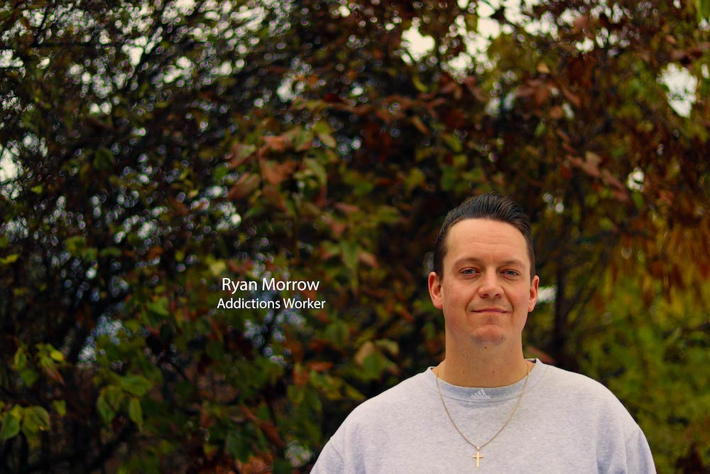 Ryan Morrow – Addictions Worker